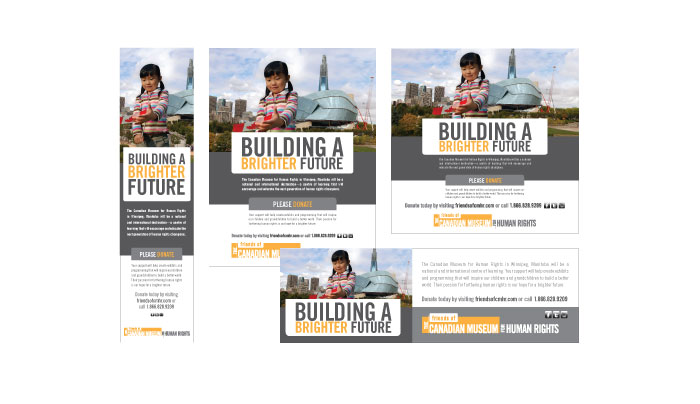 Print ads and online ads designed by 6P Marketing for the  Friends of the Canadian Museum of Human Rights