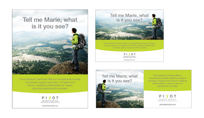 Print ads designed by 6P Marketing for Pivot